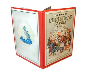 Book of Christmas Carols 1938 Vintage Christmas Song Music Book Color Illustrations by Pelagie Doane Traditonal Christmas Songs Music