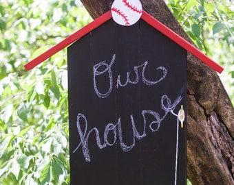House Shaped Chalkboard Long w/ Baseball on Top