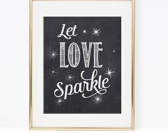 Let Love Sparkle, Printable Wedding Sparkler Sign, 3 Sizes, Party Signage, INSTANT DOWNLOAD