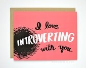 Funny Valentines Card - I Love You Card - Valentine's Day Card - I Love Introverting With You