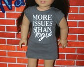 More Issues than Vogue tshirt dress handmade to fit your 18 inch play scale doll such as american girl
