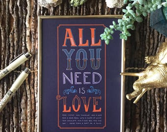 All You Need Is Love... And...; Hand Lettered Wall Art, 5x7 8x10 Digital Print, The Beatles
