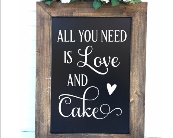 Wedding Decal for Chalkboard DIY Sign for Rustic Barn Wedding Cake Table Decor All You Need is Love and Cake Vinyl Decal Various Sizes Heart