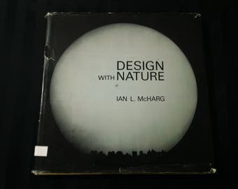 Design with Nature by Ian L. McHarg ~ Vintage 1969 Ecological Landscape Urban Planning Hardcover Sustainable Development Reference Book