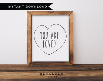 Digital Download, You are Loved, Nursery Printable, Nursery Wall Art, Nursery Prints, Modern Nursery, You are Loved Sign, Best Friend Gift