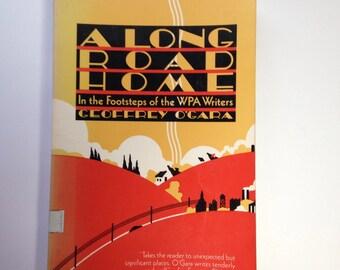 A LONG ROAD HOME by Geoffrey O'Gara