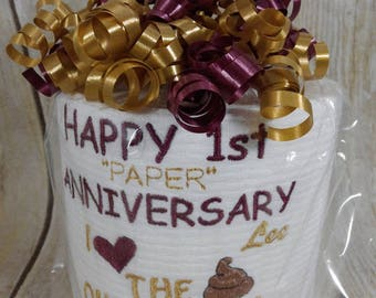 First Anniversary funny paper gift for him or her - Persoanlized - Custom made Embroidered 1st Anniversary Toilet paper - funny gift