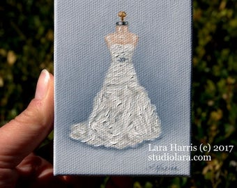 Itty Bitty Wedding Dress Illustration 3x4 Painting in OIL by LARA Vera Wang for Davids Bridal Mother of the Bride Miniature