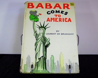 Vintage Childrens Book Babar Comes to America Laurent de Brunhoff Series 1965 Random House Gifts for Kids 1960s