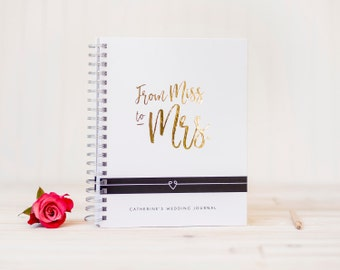 Wedding Planner Book Gold Foil Miss to Mrs Wedding Journal Engagement Journal personalized Wedding planning book Wedding gift wedding binder