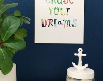 Chase your dreams Geometric Art Print, Giclee Art Print, Kids Room Art, Fine Art Print, New Baby Gift, Nursery Wall Decor, 8x10