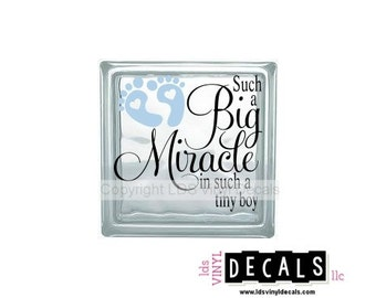 Such a Big Miracle in such a tiny boy - Babies and Kids Vinyl Lettering for Glass Blocks - Craft Decals