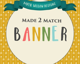 Made 2 Match-Banner-Pre-Made Banner-Editable using Adobe Reader-DIY-Party Decor-Birthday-Baby Shower-Party Decor