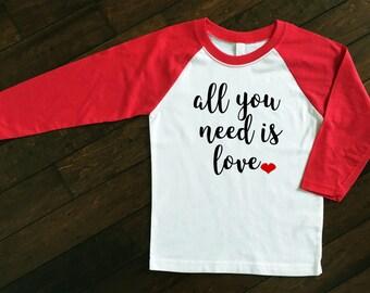 Valentine's Day Raglan | Women's Valentine's Day Shirt | All you Need is Love Shirt | Valentine's Day Gift | All you Need is Love Raglan