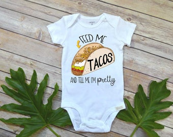 Cute Baby Gift, Feed Me Tacos, Taco Tuesday Shirt, Baby Shower Gift, Cute Baby Shirt, Niece Gift, 5 de Mayo, Funny Baby Gift, Taco shirt