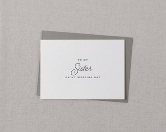 To My Sister On My Wedding Day Card - To My Sister Wedding Card, Wedding Stationery, To My Sister Thank You Wedding Card, Wedding Note, K1