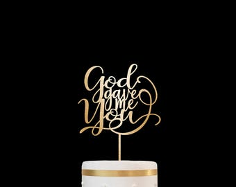 Customized Wedding Cake Topper, Personalized Cake Topper for Wedding, Custom Personalized Wedding Cake Topper, God Gave Me You Cake Topper11