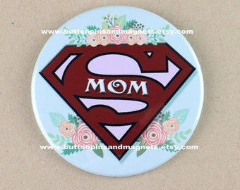 "3.5"" pin,mother's day button badge pin, Super mom birthday pin, mother's day gift,pocket mirror for mother,gift for mom,"