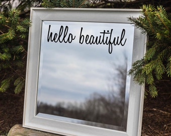 Hello Beautiful Mirror Decal Sticker / Mirror Decal Sticker / Wall Decal / Wall Quote