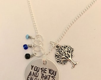"Dear Evan Hansen Inspired Hand-Stamped Necklace - ""You're You And That's Enough"""