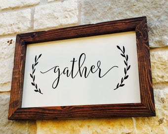 Gather Sign, Gather Wooden Sign, Dining Room Decor, Fixer Upper Decor, Farmhouse Decor, Rustic Wood Sign, Gather Framed Sign, Country Decor