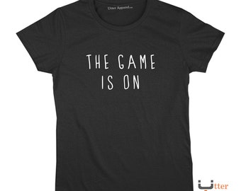 """Sherlock Holmes (Ladies or Unisex Tee), """"The Game Is On""""  T shirt - sizes S-2XL, other colours available"""
