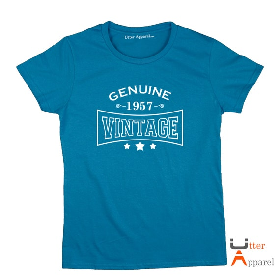 Genuine 1957 Vintage ladies t-shirt an ideal birthday gift for a wife, sister daugter, friend or aunt who was born in 1957 , Utter Apparel