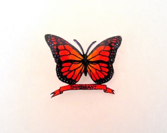 Immigrant butterfly pin (monarch butterfly pin, immigration pin, migration is beautiful)