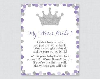 Purple Princess Baby Shower My Water Broke Game Sign   Printable Download  My Water Broke Baby