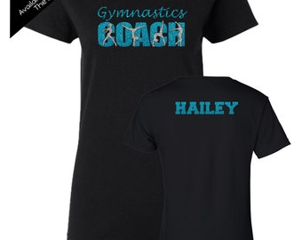 Gymnastics Coach Shirt with a NAME on the BACK  - Personalize the Colors  - Beautiful Glitter - Gifts for a Gymnastics Coach