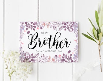 Floral Brother Wedding Day Card, To My Brother On My Wedding Day, Watercolor Card, Card For Brother Wedding Day, Brother Wedding Day Card