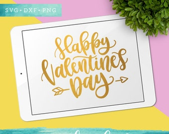 Valentine SVG Cutting Files / Happy Valentines Day Svg Files / SVG for Cricut Silhouette / Arrow Svg SCAL Commercial Use