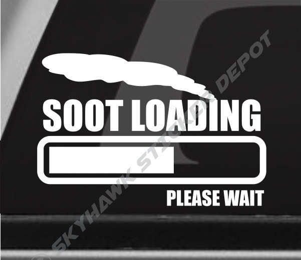 Soot Loading Funny Bumper Sticker Vinyl Coal Roller Decal - Vinyl bumper stickers