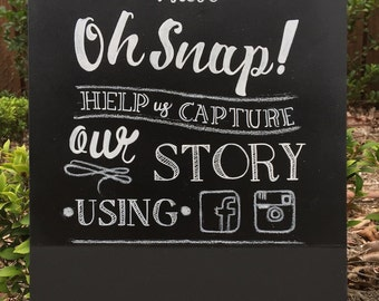 Oh Snap | Instagram | Wedding chalkboard sign