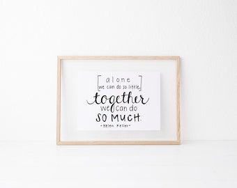 Hand lettered home wall art,motivational office print, typography teacher gift,mother sister holiday present,volunteer home decor quote