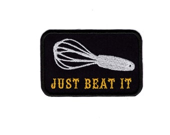 Just Beat it Patch Baking and Cooking Chef Patch Iron/Sew on Badge