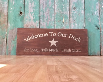 Welcome To Our Deck   Welcome To Our Patio   Welcome To Our Home   Outdoor