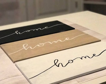 """minimalistic hand lettered """"home"""" sign"""