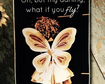 What if I fall? / Beautiful Art With Inspirational Quote / Art Adhered To Wood Ready To Display / Handmade in the USA