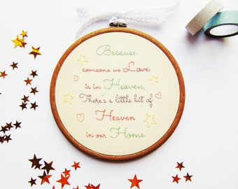 Sympathy Gift, Bereavement Gift, Memorial Gift, Heaven Gift, Remembrance Gift / Because Someone We Love..... Custom Hand Embroidered Hoop