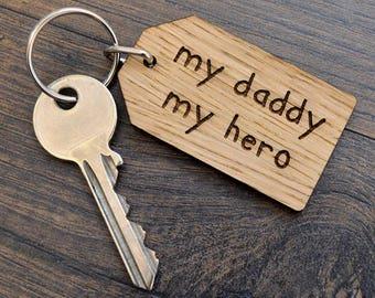 My Daddy My Hero - Fathers Day Keyring Daddy Birthday Christmas Gift Present