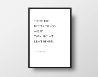C S Lewis, Better Things Ahead, C S Lewis Quotes, Literature Quotes, Inspirational Books, Black and White, Wall Art, Book Lover Gift