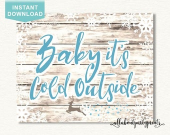 Instant Download-Winter Snowflake Reindeer Baby Shower- Party Sign printable- Baby its cold outside