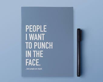 Punch Notebook | People I Want to Punch In the Face Notebook | Funny Notebook | 6x8 Notebook | Funny Stationery | Funny Gift | Funny Journal