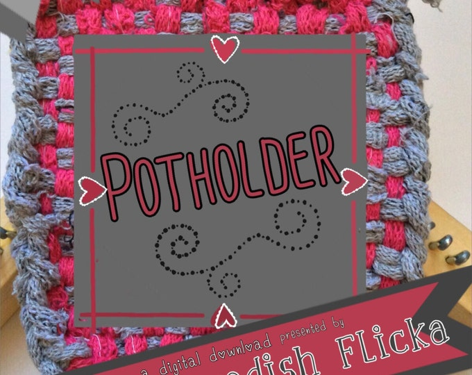 Potholder Tutorial, Weaving Loom, PDF Only, Potholder Instructions, Weaving 101, How to Make a Potholder,Warp, Weft,Digital Download,Pattern