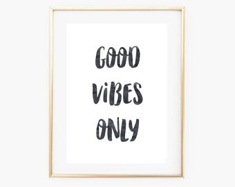 Motivational Quote Print - Modern Minimal Art Print - Good Vibes Only - Motivational Quote - Black Watercolour Art Print
