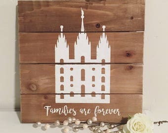 Custom temple sign / Familes are Forever wood sign / Any Temple Available