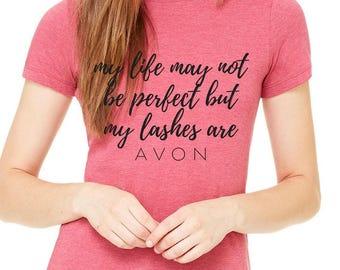 Avon - My Life May Not Be Perfect But My Lashes Are