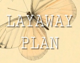 LAYAWAY PLAN