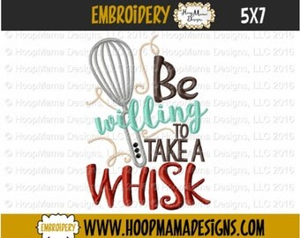 Kitchen Towel Embroidery Design -Be Willing To Take A Whisk 4x4 5x7 6x10, Kitchen Embroidery Design, Christmas Designs